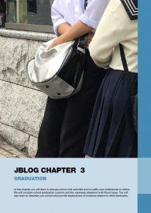 Jblog 3 Chapter 3: Graduation